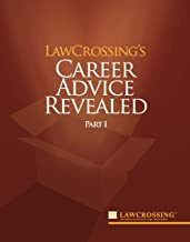 LawCrossing's Career Advice Revealed Part I