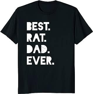 Best Rat Dad Ever Men's Funny Pet Owner Gift Shirt - White
