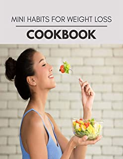 Mini Habits For Weight Loss Cookbook: The Ultimate Meatloaf Recipes for Starters