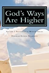 God's Ways Are Higher (Treasurers of Wisdom Book 1) Kindle Edition