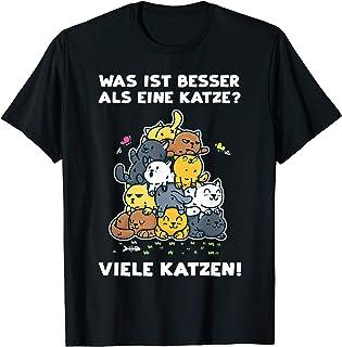 Was ist besser als eine Katze - Katzenliebhaber Katzen Fun T-Shirt