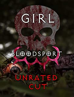 Girl Blood Sport: Unrated Cut