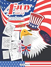 Fourth Of July Activity Book for Kids Ages 4-8: 4th Of July Coloring, Hidden Pictures, Dot To Dot, How To Draw, Spot Diffe...