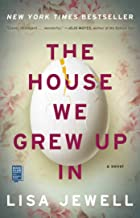 The House We Grew Up In: From the number one bestselling author of The Family Upstairs PDF