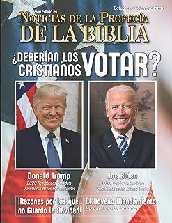 Noticias de Profecía de la Biblia Octubre - Diciembre 2020: ¿Deberían los cristianos votar?