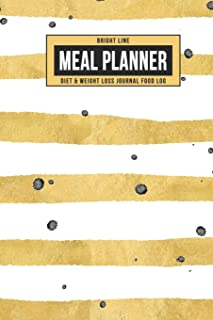 Bright Line Meal Planner Diet & Weight Loss Journal Food Log: Personal BLE Notebook To Track Daily Meals, Protein, Vegetables, Fat, Water Intake & ... for 180 Days (Gold Watercolor Stripes)
