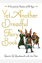 Yet Another Dreadful Fairy Book (Those Dreadful Fairy Books 3) Kindle Edition