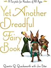 Yet Another Dreadful Fairy Book (Those Dreadful Fairy Books 3)