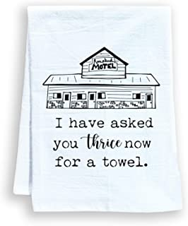 Funny Kitchen Towel, I Have Asked You Thrice Now For A Towel, Flour Sack Dish Towel, Sweet Housewarming Gift, White
