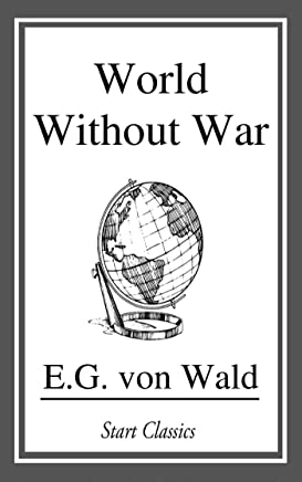 World Without War (English Edition)