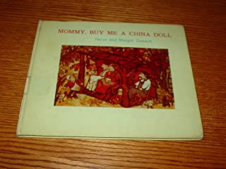 Mommy, Buy Me a China Doll; Adapted From an Ozark Children's Song