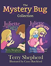 The Mystery Bug Collection (Juliette and the Mystery Bug)