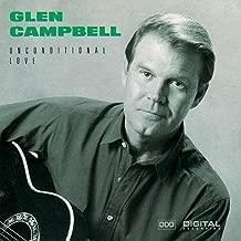 Best glen campbell unconditional love Reviews