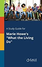 A Study Guide for Marie Howe's
