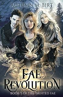 Fae Revolution: A Fae Urban Fantasy Novel