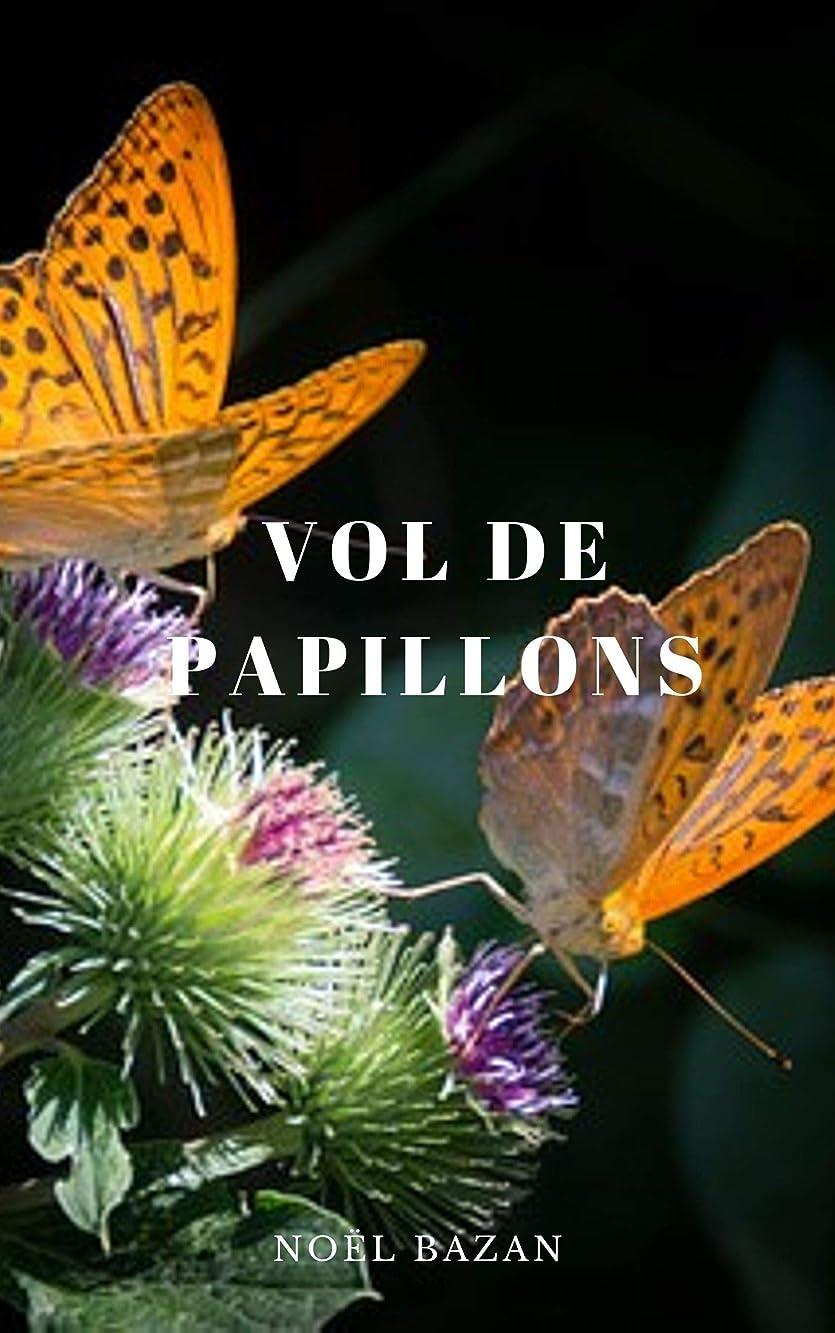 記述する廊下息子Vol de papillons (French Edition)