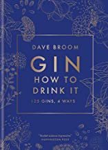 Gin The Manual: 125 Gins, 4 Ways