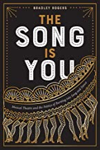 The Song Is You: Musical Theatre and the Politics of Bursting into Song and Dance (Studies Theatre Hist & Culture)