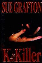 k Is for Killer: A Kinsey Millhone Novel: 11