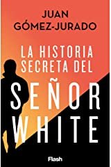 La historia secreta del Señor White (Spanish Edition) Kindle Edition