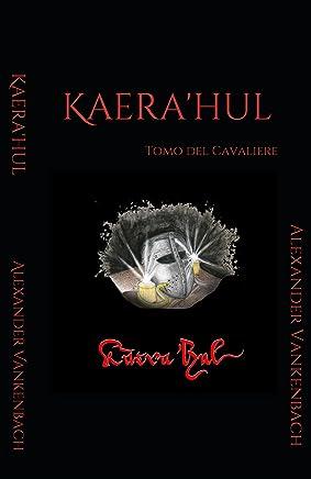 Kàerahul: Tomo del Cavaliere