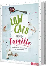 Low Carb trotz Familie: Stell dir vor, es gibt Low Carb und