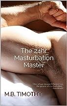 The 24HR Masturbation Master