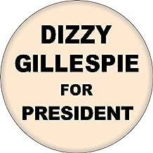 Dizzy Gillespie For President - 1.5