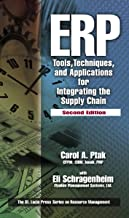 ERP: Tools, Techniques, and Applications for Integrating the Supply Chain, Second Edition (Resource Management)