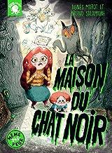 La Maison du chat noir (French Edition)