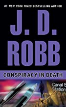 Download Conspiracy in Death (In Death, Book 8) PDF