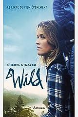 Wild (Récits et témoignages) (French Edition) Kindle Edition