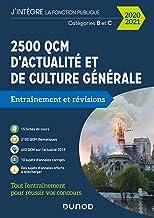 Livres 2500 QCM d'actualité et de culture générale - 2020/2021 - Catégorie B et C: Catégorie B et C (2020-2021) PDF
