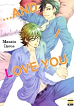 ...and I Love You  (Yaoi Manga) Vol. 1 (English Edition)