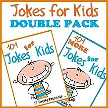 Jokes for Kids DOUBLE PACK incl. books '101 Jokes for kids' & '101 MORE Jokes for kids'. Short, Funny, Clean and Corny Kid...