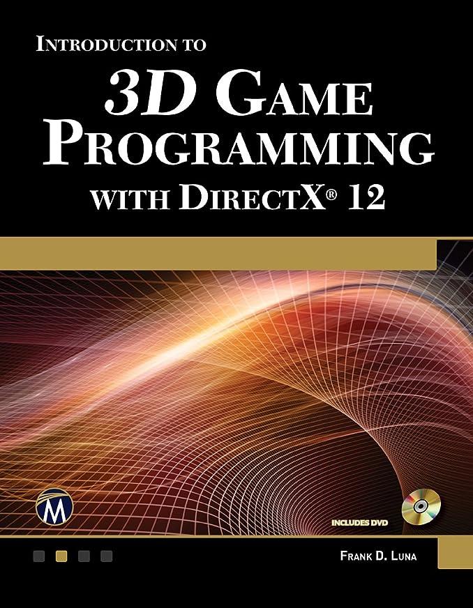 サドル争う最大のIntroduction To 3D Game Programming With Direct X 12 (English Edition)