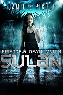 Death Match (Sulan, Episode 6)