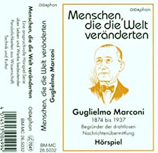 Guglielmo Marconi-Menschen Die Die Welt Veränderte [CASSETTE]