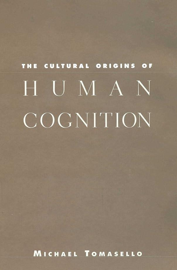 いつでも雑種テレビを見るThe Cultural Origins of Human Cognition (English Edition)