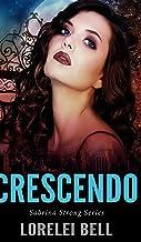 Crescendo (Sabrina Strong Series Book 5)
