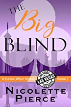 The Big Blind (Nadia Wolf Book 1)