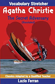 The Secret Adversary (Annotated): Vocabulary Stretcher US-Engish Edition by Lazlo Ferran