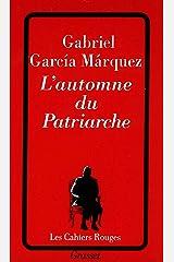 L'automne du patriarche (Les Cahiers Rouges) Format Kindle