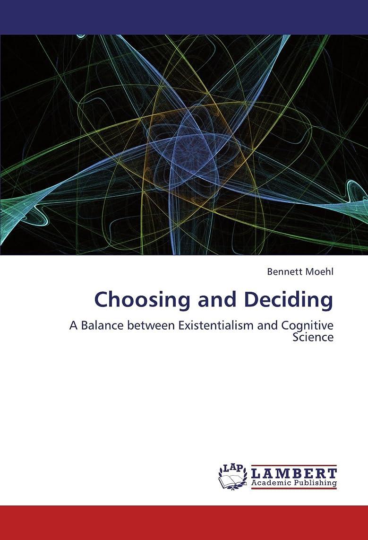 囲まれた原子炉道Choosing and Deciding
