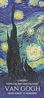 Perpetual Birthday Calendar: Vincent Van Gogh Perpetual Birthday & Anniversary Calendar 5x11 Special Event Annual Reminder...