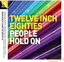 12 Inch 80'S: People Hold On
