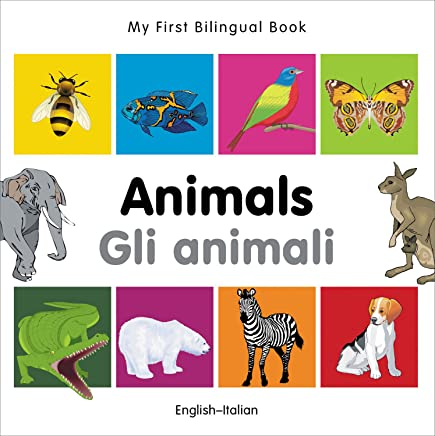 My First Bilingual Book - Animals - English-Italian