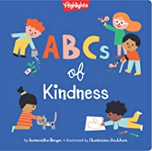 ABCs of Kindness : A Highlights Book about Kindness