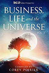 bLU Talks - Business, Life and the Universe - Vol 3 (bLU Talks - Business, Life and the Universe - vol 1) Paperback