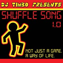 Shuffle Song (Everyday I'm Shufflin')